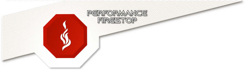 Performance Firestop